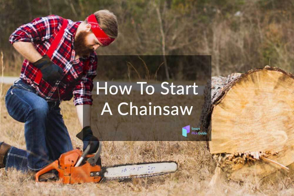 How To Start a Chainsaw
