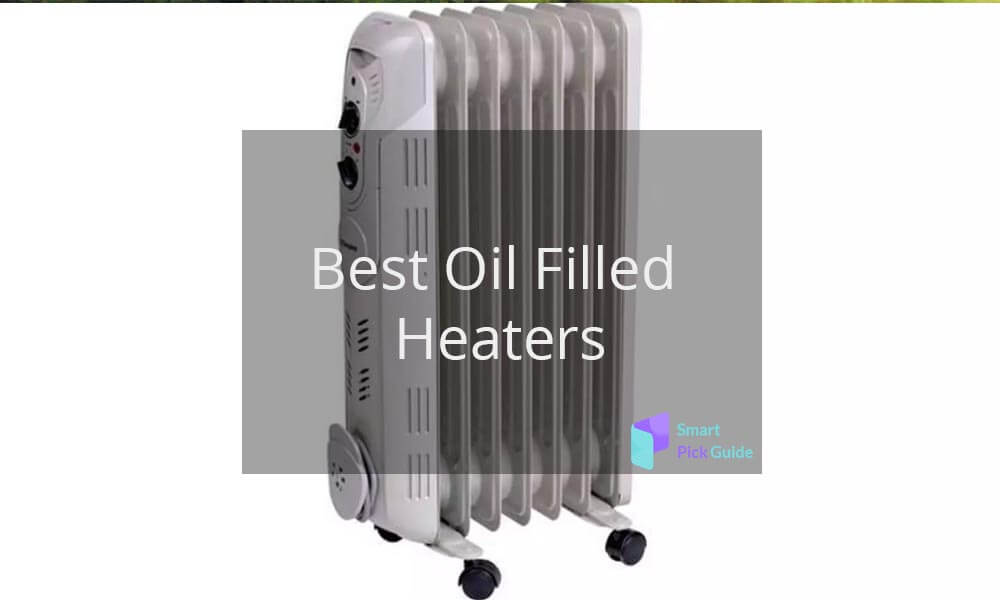 Best Oil Filled Heaters