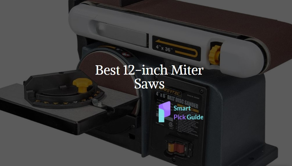 Best 12-inch Miter Saw Reviews